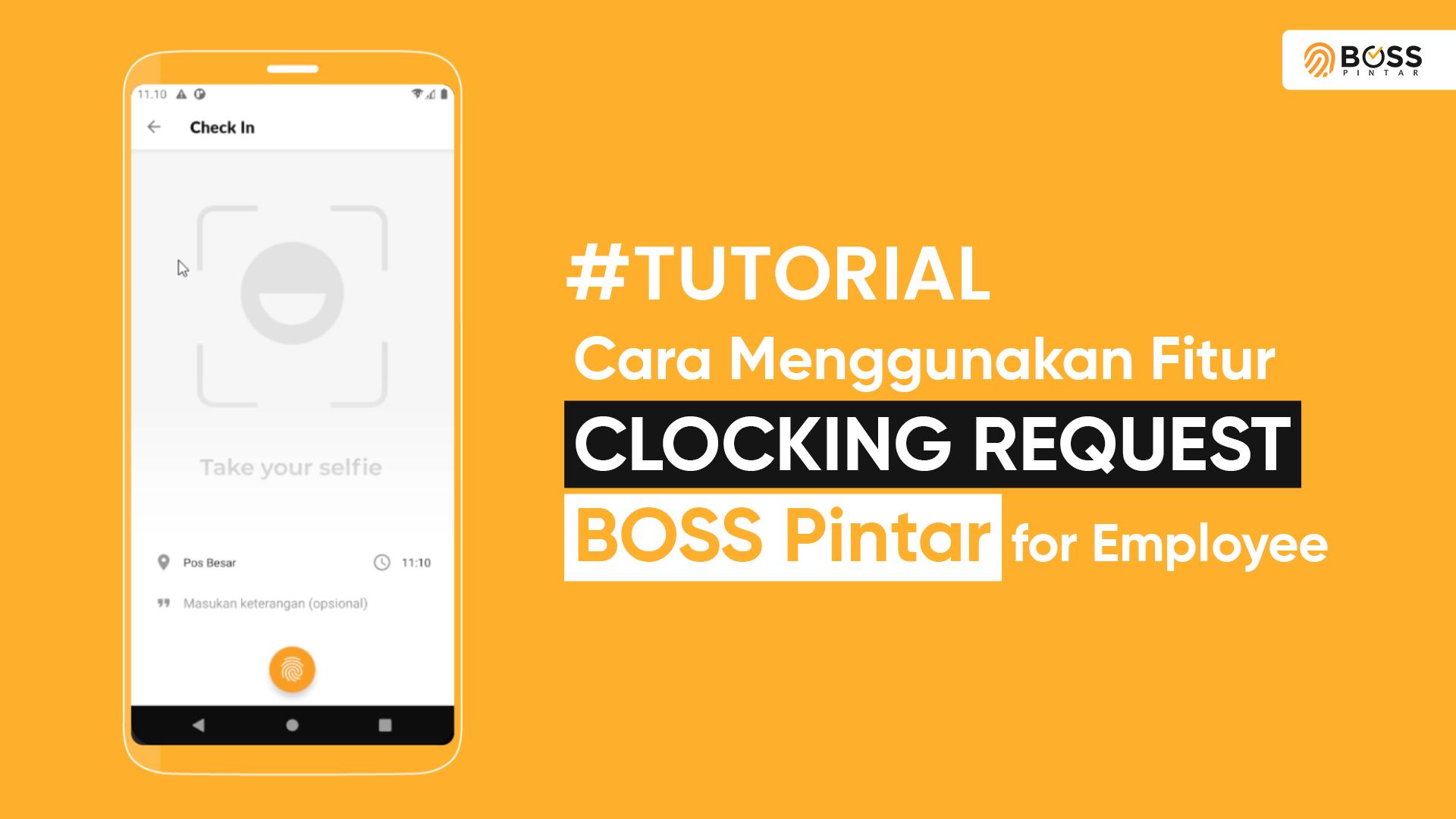 BOSS Pintar Employee | Cara Menggunakan Fitur Clocking Request dari sisi karyawan?